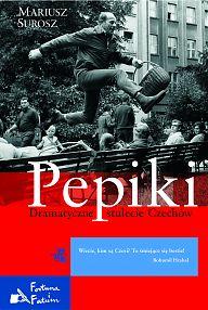 Książka Pepiki. Dramatyczne stulecie Czechów